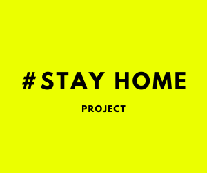 STAY HOME PROJECT